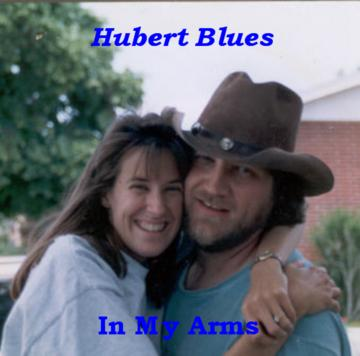 In My Arms, by Hubert Blues Lawhorn on OurStage