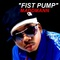 Fist Pump, by MaddMann on OurStage