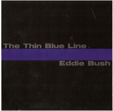 The Thin Blue Line, by Eddie Bush on OurStage