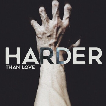 Harder Than Love, by MONO on OurStage