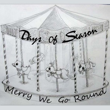 Merry We Go Round, by Days of Season on OurStage