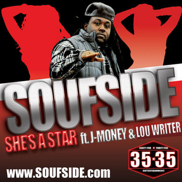 SHE'S A STAR ft. J-MONEY & LOU WRITER, by SOUFSIDE on OurStage
