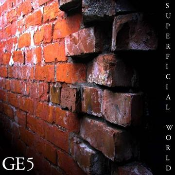 Superficial World, by GE5 Band on OurStage