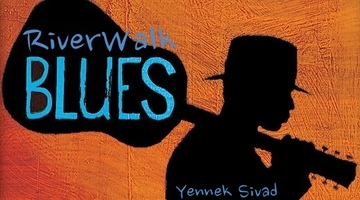 River Walk Blues, by Yennek Sivad on OurStage