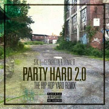 #PartyHard, by S.K. (@GetSKRILLA) on OurStage