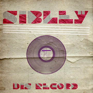 Dis Record, by Sibley on OurStage