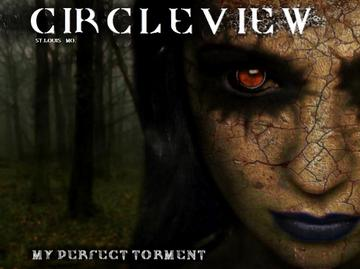 My Perfect Torment, by CircleView on OurStage