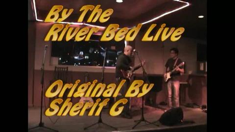 By The River Bed Live at West Side, by Sherif G on OurStage