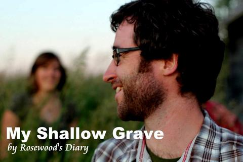 My Shallow Grave, by Rosewood's Diary on OurStage