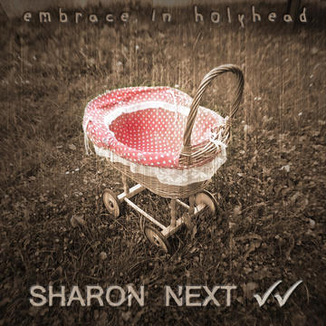 Your Embrace, by Sharon Next on OurStage