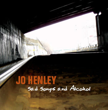 Sad Songs and Alcohol, by Jo Henley on OurStage