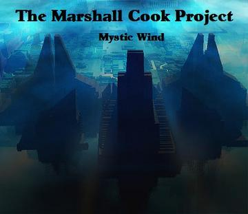 Mystic Wind, by The Marshall Cook Project on OurStage