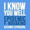 I Know You Well, by Epidemic f. Novaking on OurStage