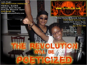 The Revolution Will Be Poeticized!, by Tribal Raine on OurStage