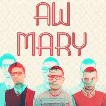 Mary, by Audio Whores on OurStage