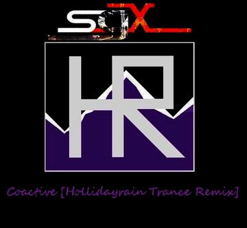 SGX - Coactive (Hollidayrain Trance Remix), by Hollidayrain (H.R) on OurStage