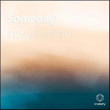 someday, by nexus prime on OurStage