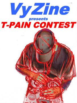 T-PAIN with....Vyzine, by Vyzine on OurStage