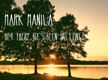 Hey There Delilah (It's Been So Long), by Mark Manila on OurStage