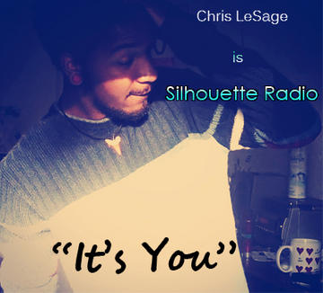 It's You, by Silhouette Radio on OurStage
