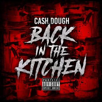 Back In The Kitchen, by Cash Dough on OurStage