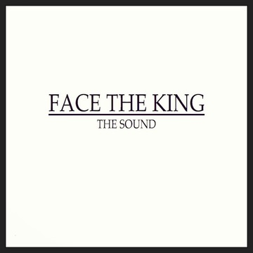 All The Pretty Things Between, by Face The King on OurStage