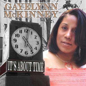 It's About Time, by Gayelynn Mckinney on OurStage