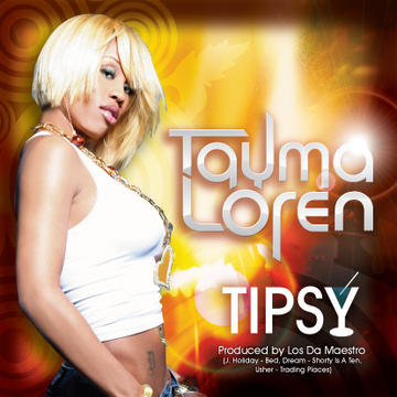 Tipsy, by Tayma Loren on OurStage