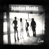 Breath It In, by Fondue Monks on OurStage