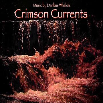 CRIMSON CURRENTS, by Darikus on OurStage