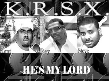 He's My Lord, by KRSX on OurStage