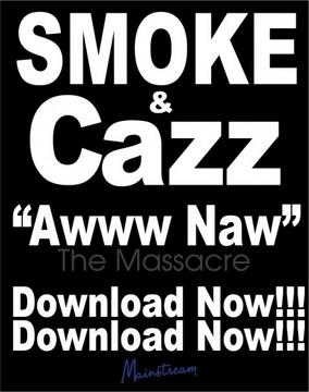"""Awwww Naw""  Smoke and Cass, by Smoke and Cass on OurStage"