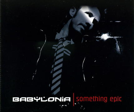 SOMETHING EPIC, by BABYLONIA on OurStage