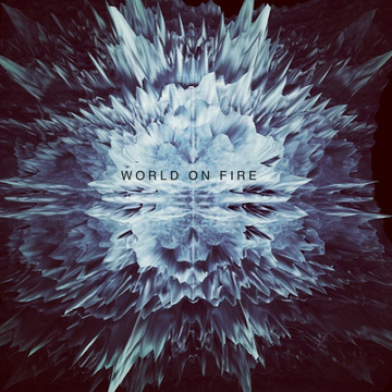 World On Fire, by That Noise on OurStage
