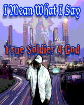 The Lord Is My Shepherd, by TRUE SOLDIER 4 GOD on OurStage