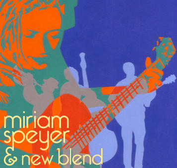 Tell Me, by Miriam Speyer & New Blend on OurStage
