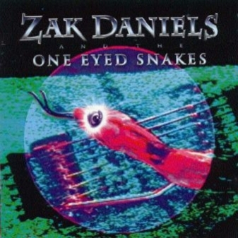 FOURTEEN DOLLARS & 57 CENTS, by ZAK DANIELS And The ONE EYED SNAKES on OurStage