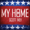My Home, by Scott Ivey on OurStage
