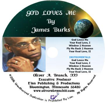 God Loves Me, by James Maceo Burks on OurStage
