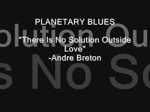 There Is No Solution Outside Of Love!, by Planetary Blues on OurStage