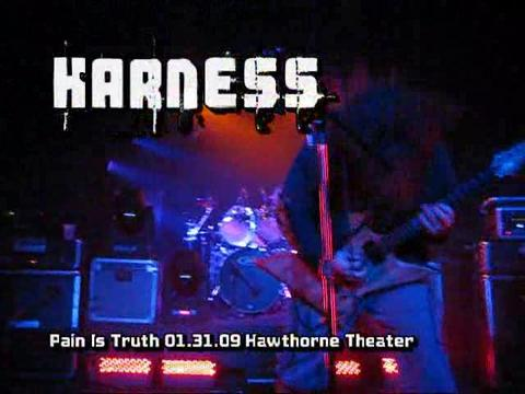 Pain Is Truth - Hawthorne Theater, by HARNESS on OurStage