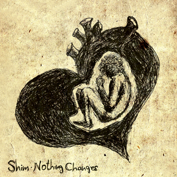 Nothing Changes, by Shim on OurStage
