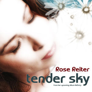 Tender Sky, by rosereiter on OurStage