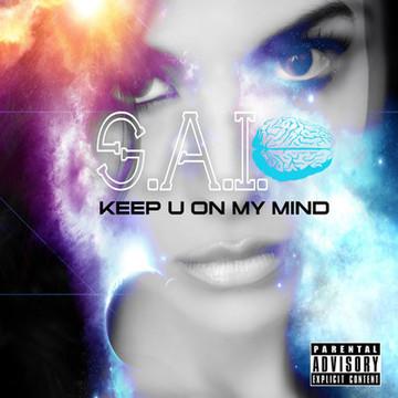 Keep U On My Mind (PROD. BY S.A.I.), by S.A.I. on OurStage