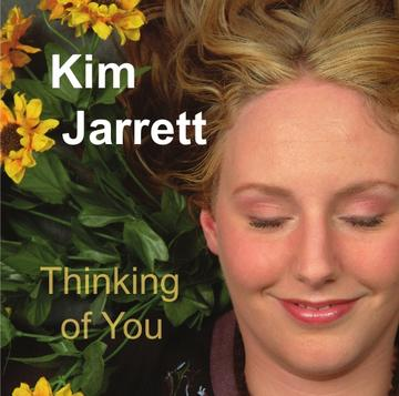 Thinking of You, by Kim Jarrett on OurStage