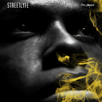 Streetlyfe, by Don Jaymor on OurStage