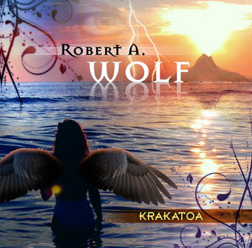 Caldera Sea, by Robert A. Wolf on OurStage