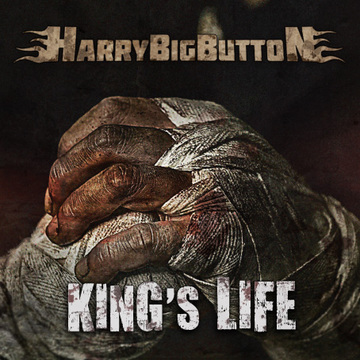 King's Life, by HarryBigButton on OurStage