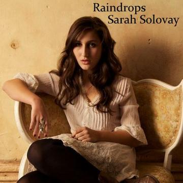 Raindrops, by Sarah Solovay on OurStage