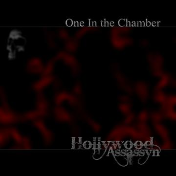 One In the Chamber (Beau Hill Mix), by Hollywood Assassyn on OurStage